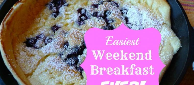 Easiest Weekend Breakfast EVER!